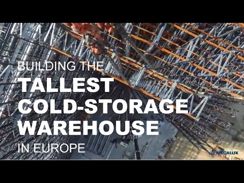 Construction of the tallest cold-storage warehouse in Europe