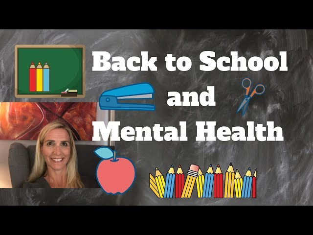 Back to School and Your Mental Health