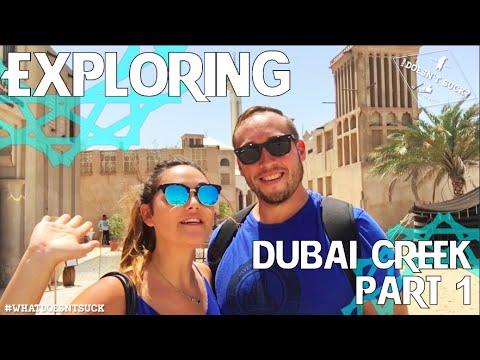 Exploring Dubai Creek – Part 1 (Al Bastakiya)