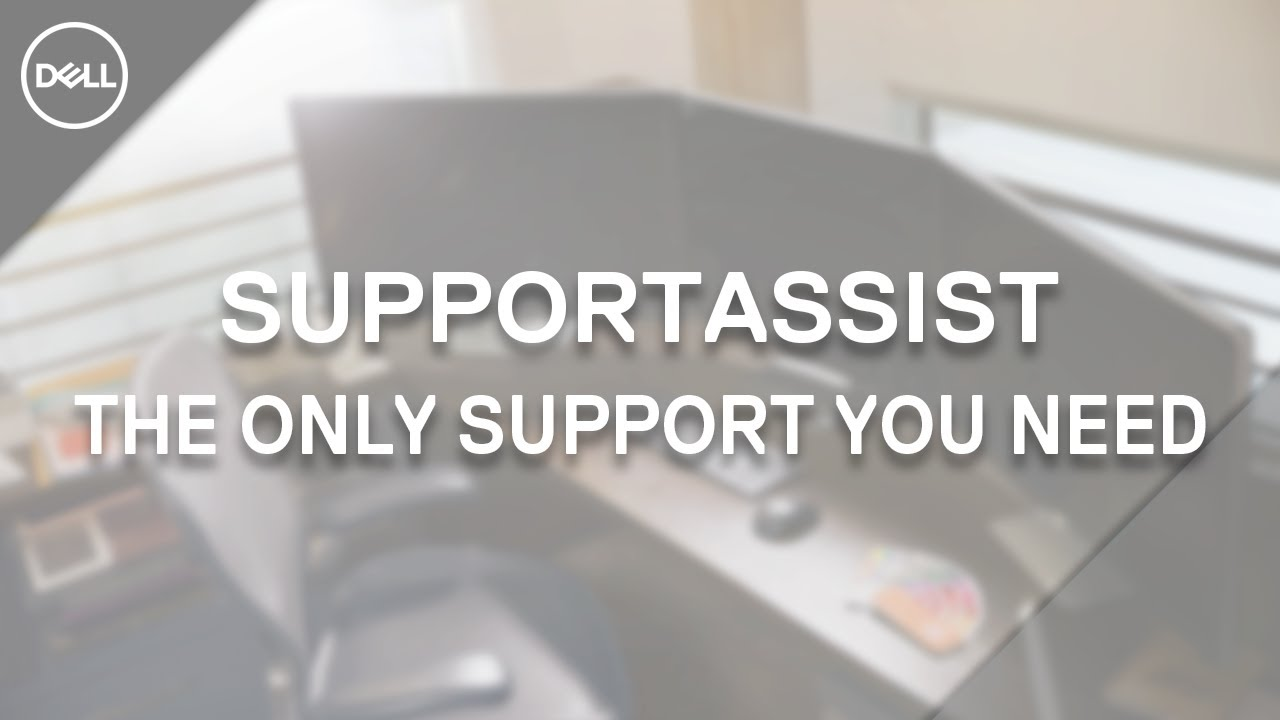 Download Dell SupportAssist (Official Dell Tech Support)