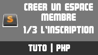 TUTO PHP - Créer un espace membre 1/3 (Inscription)