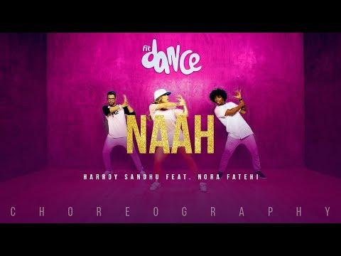 Naah - Harrdy Sandhu Feat. Nora Fatehi | Jaani | B Praak | Latest Hit Song 2017 | FitDance Channel
