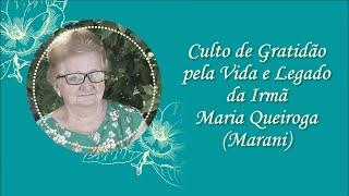 Culto Fúnebre Irmã Maria Queiroga (Marani)