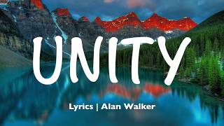 Alan Walker - Unity  Lyrics  Ft. Walkers