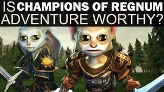 Adventure Worthy - Champions of Regnum (First Impressions)