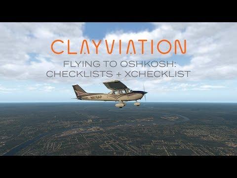 Bucket List Flights: Flying To Oshkosh | Leg 1: Checklists + XChecklist | X-Plane 11