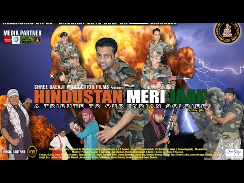 HINDUSTAN MERI JAAN (A TRIBUTE TO OUR INDIAN SOLDIER'S)  Produced by:- Shree Balaji Production Films