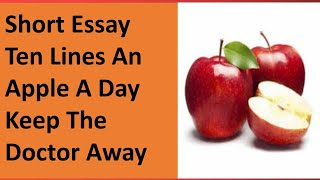 Essay On An Apple A Day Keeps The Doctor Away In English For Class 1,2,3,4,5,6,7,8,9 And 10