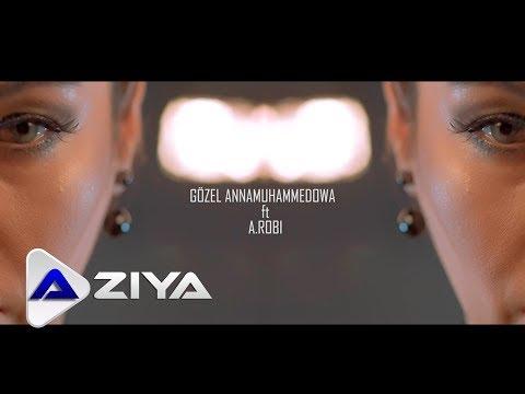 GÖZEL Annamuhammedowa Ft A Robi  Senmı Aziya Müzik