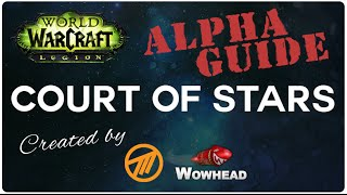 Court of Stars - Legion Alpha - Guide by Method