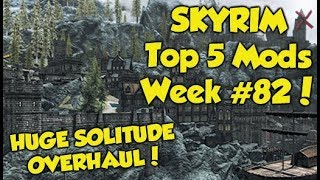 Skyrim Remastered Top 5 Mods of the Week #82 (Xbox One Mods)
