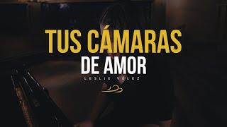 Tus cámaras de amor (Unplugged) - Leslie Vélez ft Génesis León