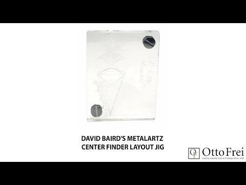 David Baird's Metalartz Center Finder Layout Jig
