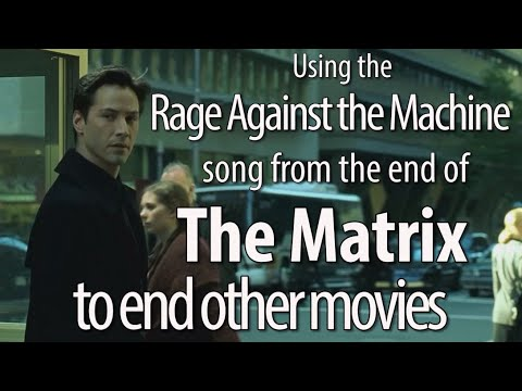 Using the Rage Song from The Matrix in Other Movie Endings