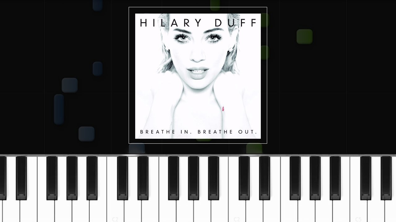 Hilary duff breathe in breathe out piano tutorial chords hilary duff breathe in breathe out piano tutorial chords how to play cover hexwebz Choice Image
