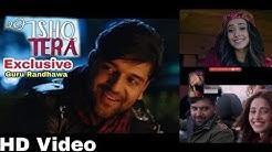 Guru Randhawa Ishq Tera Official HD Video Song Nushrat Bharucha