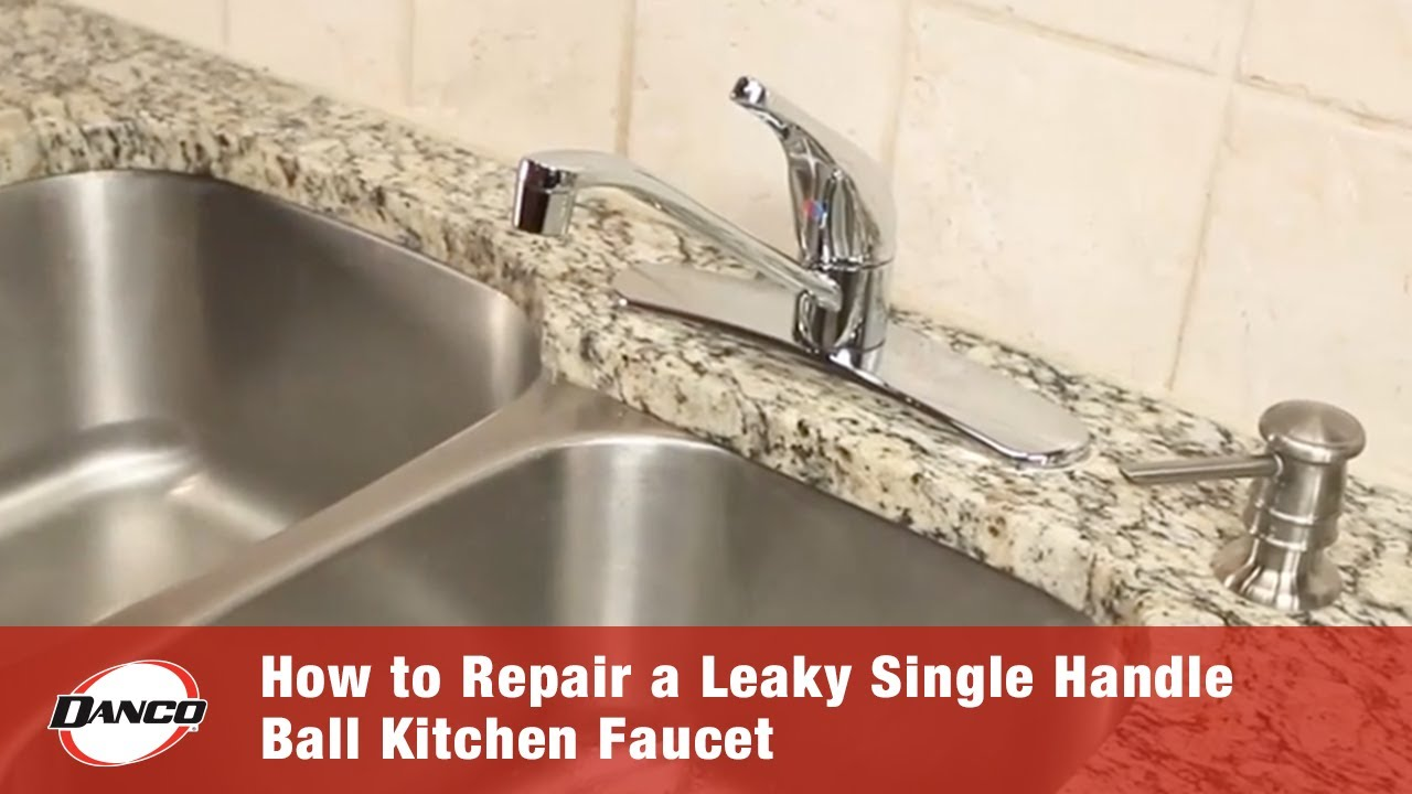 How To Repair A Leaky Single Handle Ball Type Faucet Danco