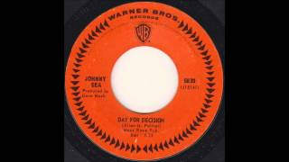 Johnny Sea - Day for Decision