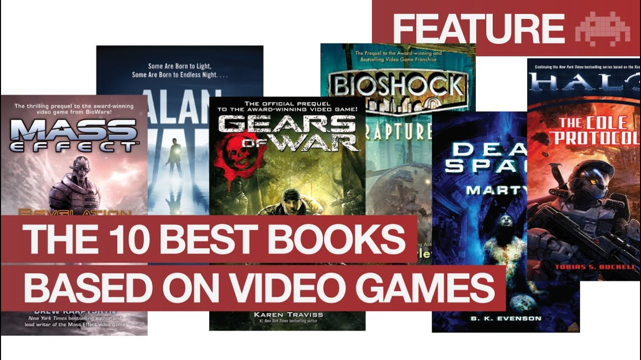 The 10 Best Books Based On Video Games Youtube