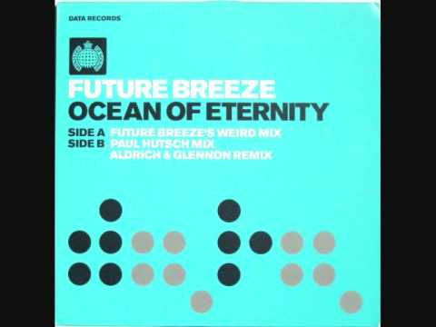 Future Breeze - Ocean Of Eternity (Aldrich & Glennon Remix)
