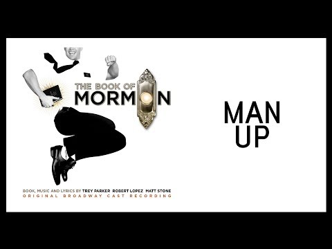 Man Up — Book of Mormon (Lyric Video) [OBC]
