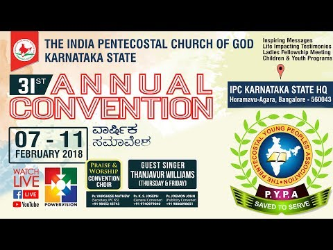 Sunday School & PYPA Annual Meet | 31st IPC Karnataka State General Convention 2018 |