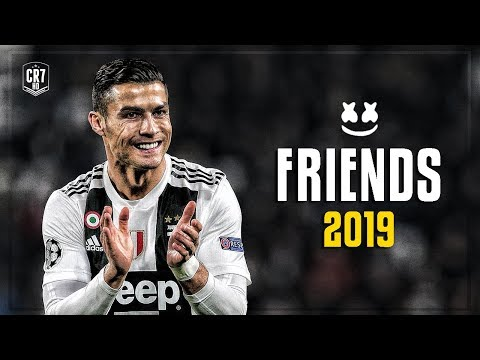 Cristiano Ronaldo • FRIENDS • 2019