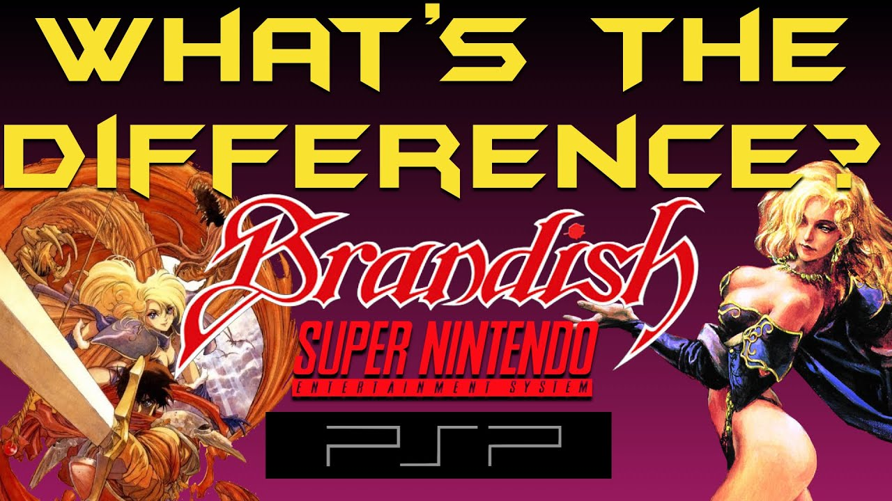 What's the Difference? - Brandish - SNES vs PSP