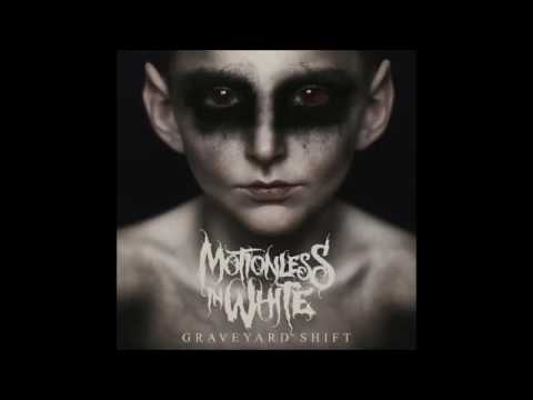 MOTIONLESS IN WHITE - (2017) Graveyard Shift Full Album HQ Audio