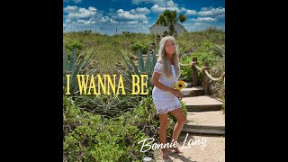 Bonnie Lang - I Wanna Be