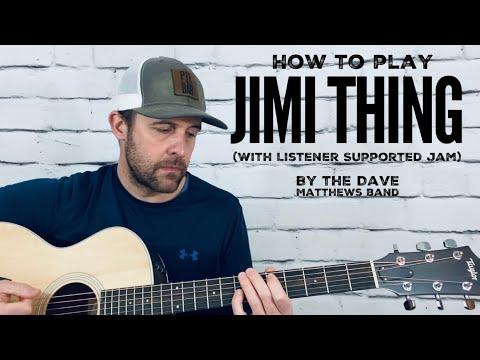 Jimi Thing (with LS jam)-Guitar Tutorial-Dave Matthews Band