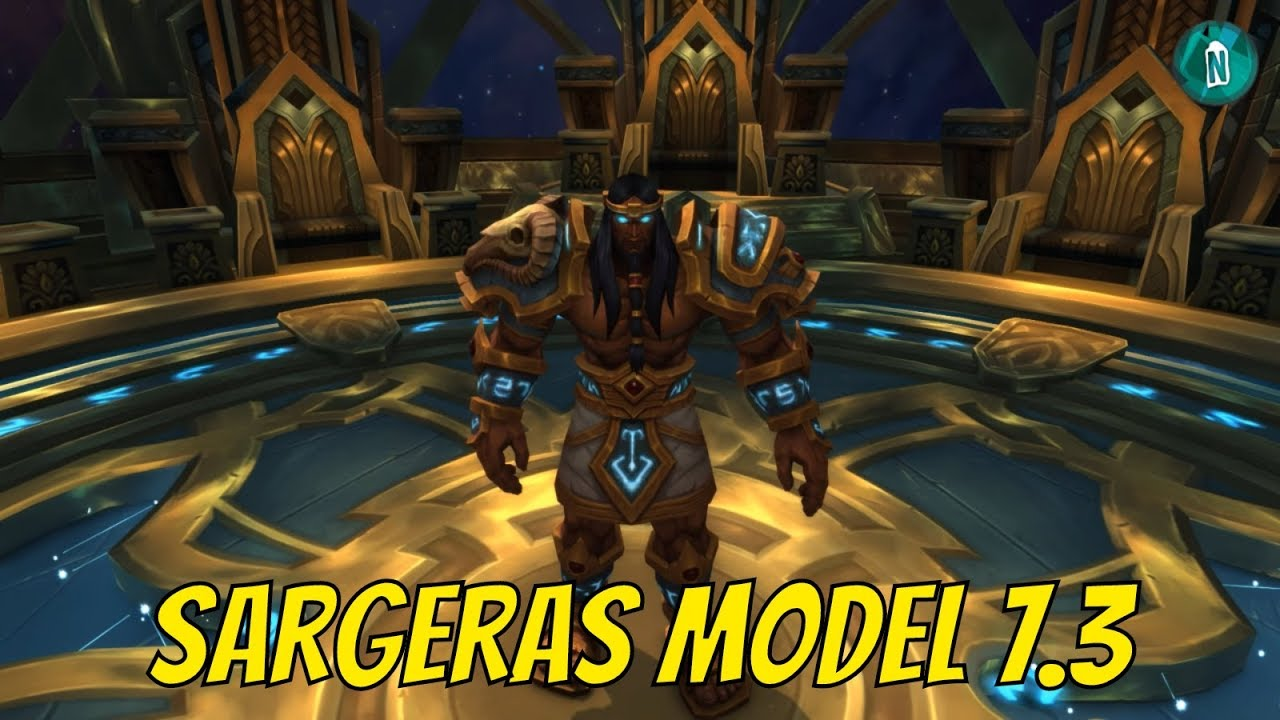 sargeras model in the seat of the pantheon patch 7 3 ptr youtube