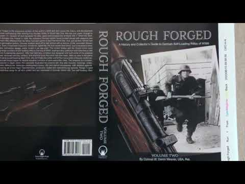 rough-forged:-a-history-and-collector's-guide-to-german-self-loading-rifles-of-wwii---cover-reveal