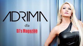 ADRIMA dla DJs Magazine YouTube Videos