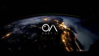 The OA: Part II (Opening Titles Soundtrack) - Rostam Batmanglij