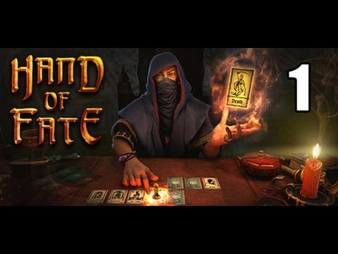 Hand of Fate- Part 1 (Want to play a game of life or death?)