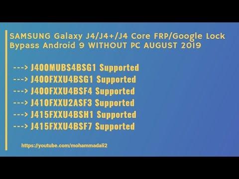 SAMSUNG Galaxy J4/J4+ U4/BIT4/REV4 FRP/Google Lock Bypass Android 9