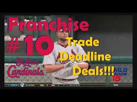 MLB 15 The Show St. Louis Cardinals Franchise #10, Trade Deadline Deals!!!