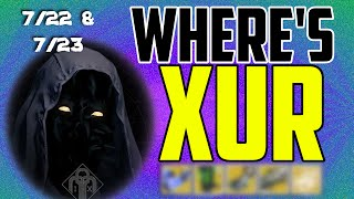 where s xur xurs location today july 22 july 23 7 22 7 23