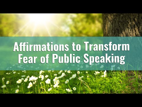 160 Positive Affirmations to Release Fear of Public Speaking