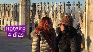MILÃO - Guia turístico: O que visitar e comer