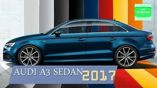 2017 audi a3 sedan full overview premimum plus and prestige