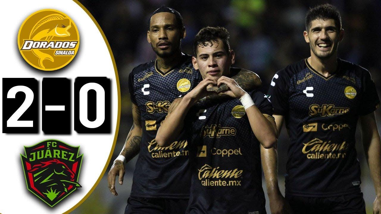 Dorados Vs Juarez 2 0 Goles Resumen Ascenso Mx Semifinal