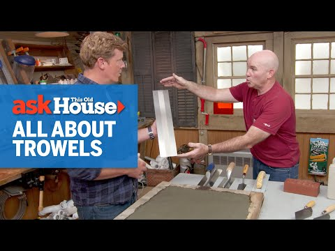 How To Choose A Masonry Trowel | Ask This Old House