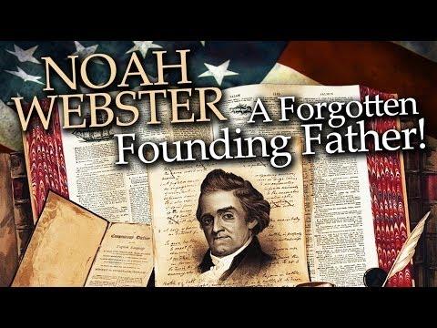 Noah Webster's achievement - Worldnews.com
