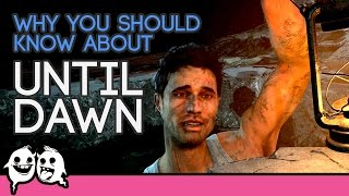 Until Dawn: Why You Should Know About It