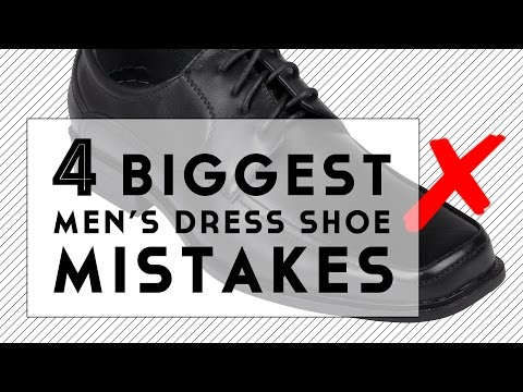 The 4 Biggest Men's Dress Shoe Mistakes