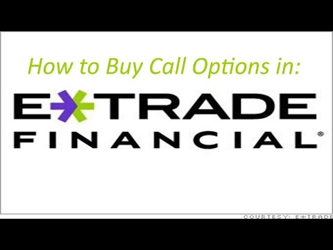 How to Buy a Call Option in Etrade