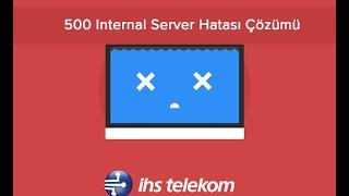 500 internal server error hatası ve çözümü
