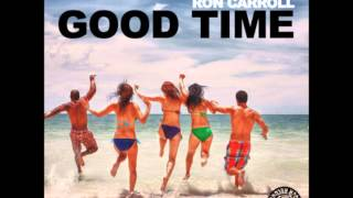 Alex Kenji & Ron Carroll - Good time (Official)
